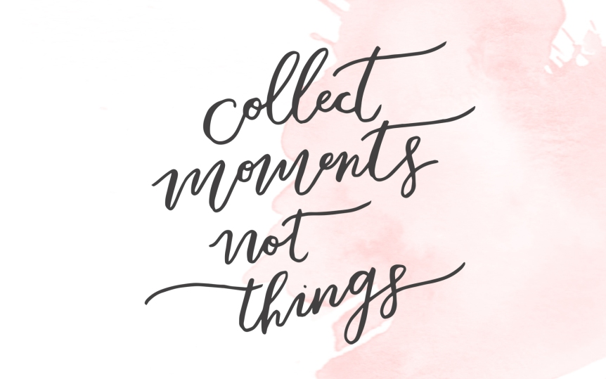 Collect-Moments-Wallpaper